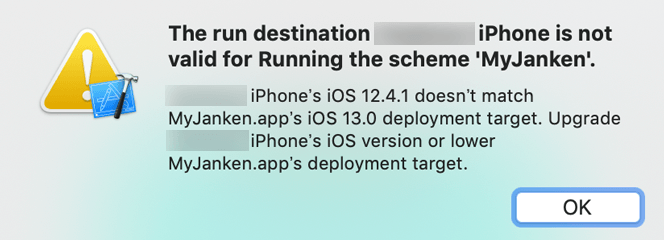 The run destination XXXXX iPhone is not valid for Running the scheme 'MyJanken'.